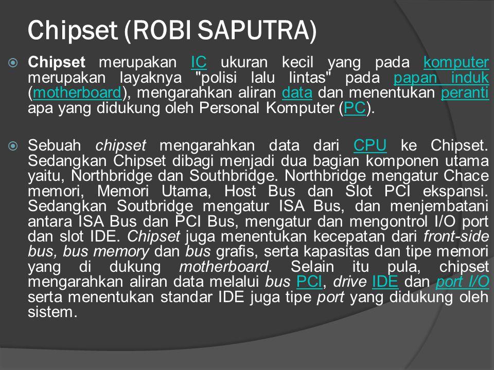 Chipset (ROBI SAPUTRA)