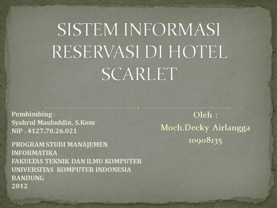 SISTEM INFORMASI RESERVASI DI HOTEL SCARLET