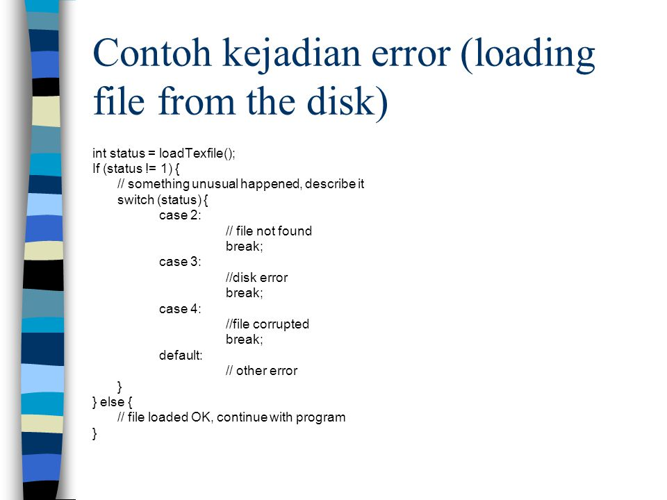 Contoh kejadian error (loading file from the disk)
