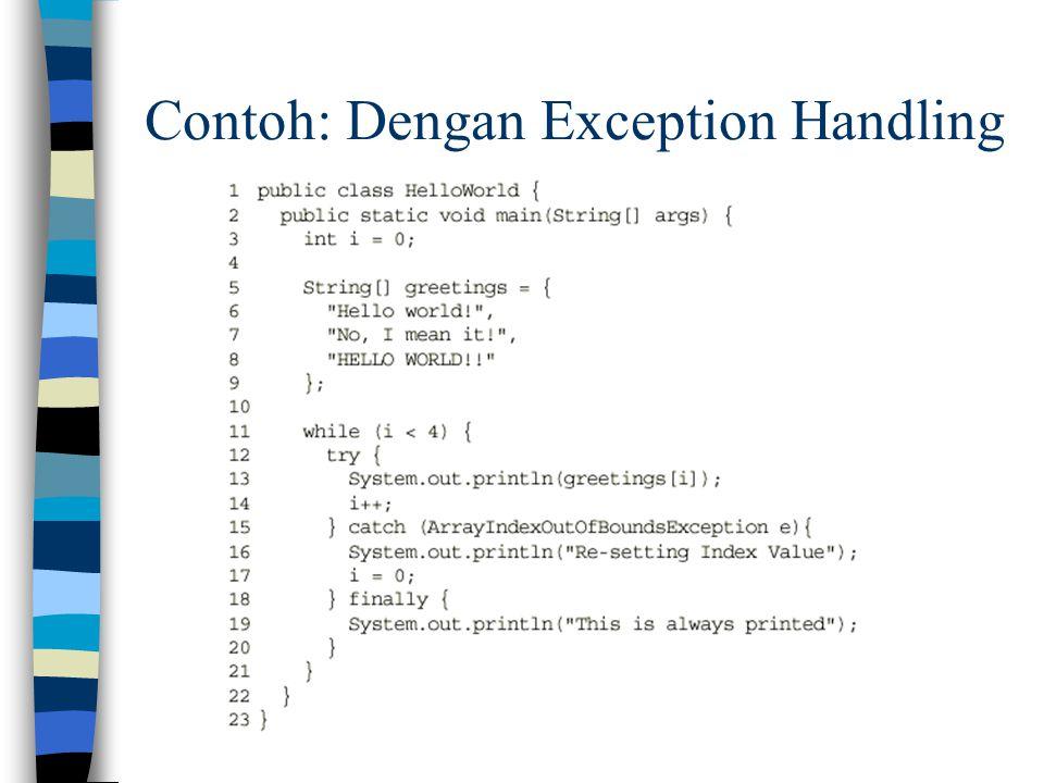 Contoh: Dengan Exception Handling