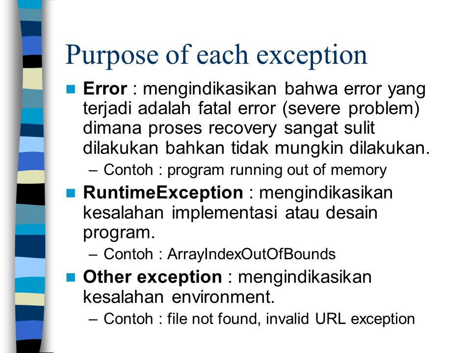 Purpose of each exception