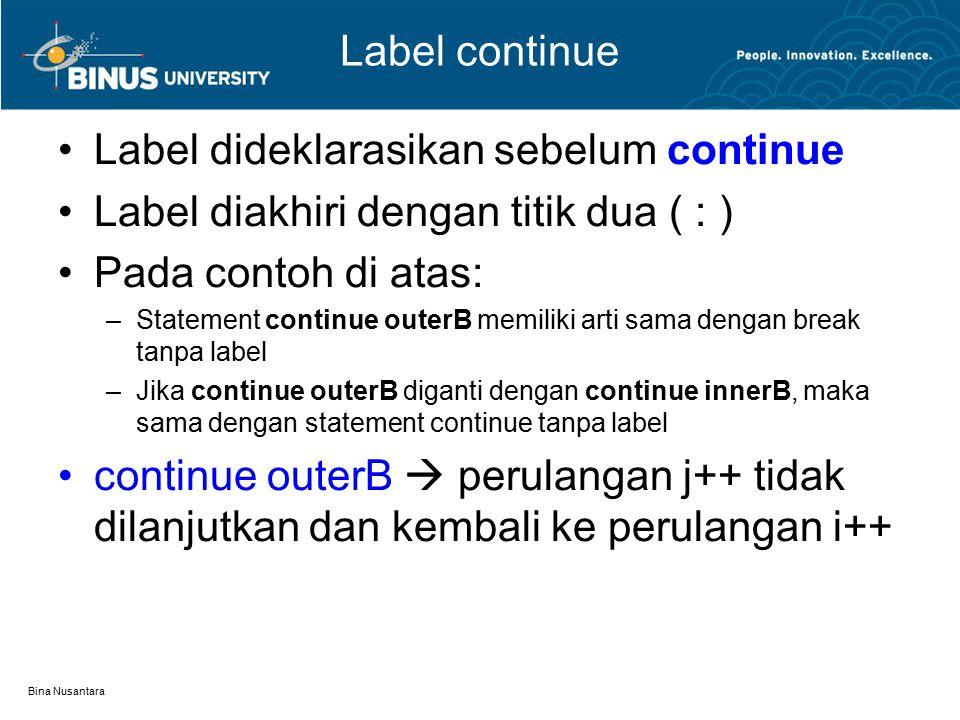 Label dideklarasikan sebelum continue