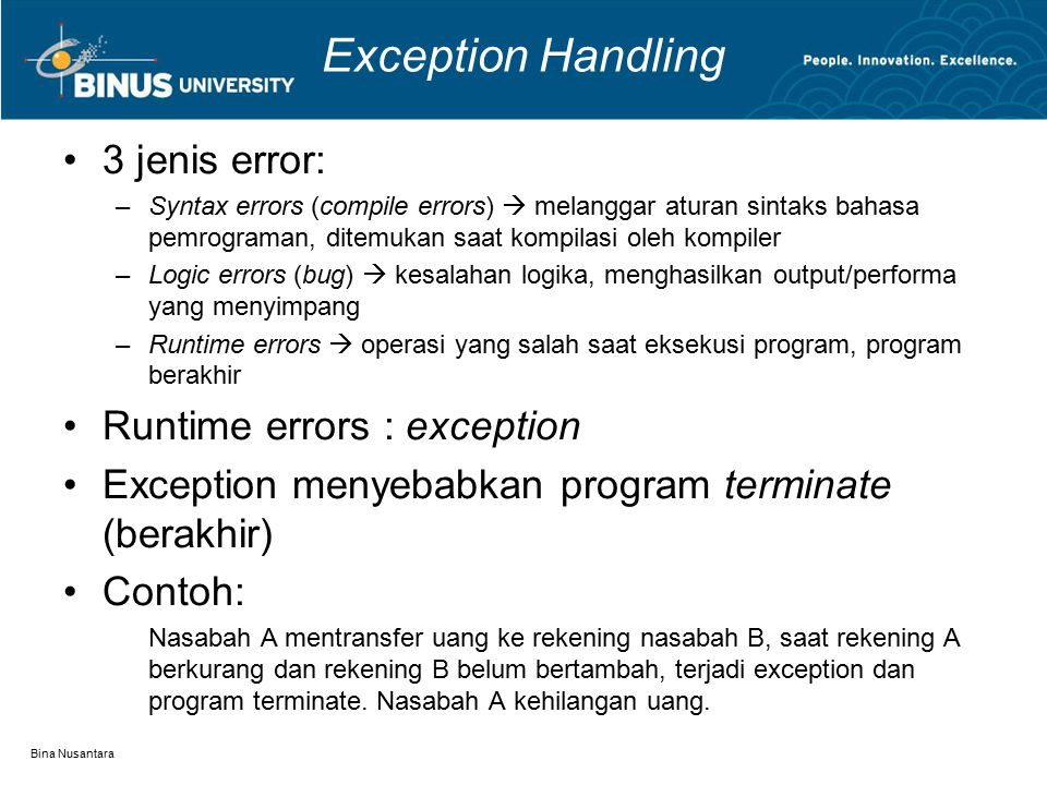 Exception Handling 3 jenis error: Runtime errors : exception