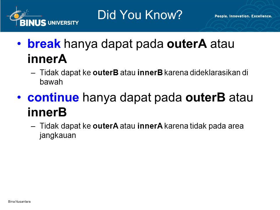 break hanya dapat pada outerA atau innerA