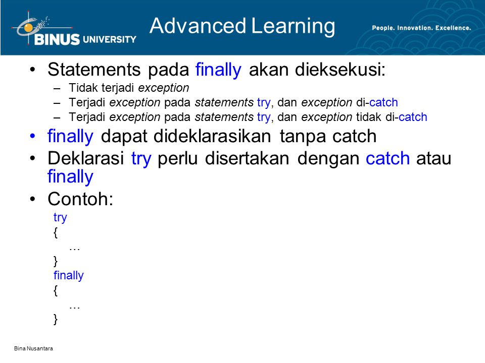 Advanced Learning Statements pada finally akan dieksekusi:
