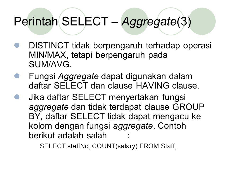 Perintah SELECT – Aggregate(3)