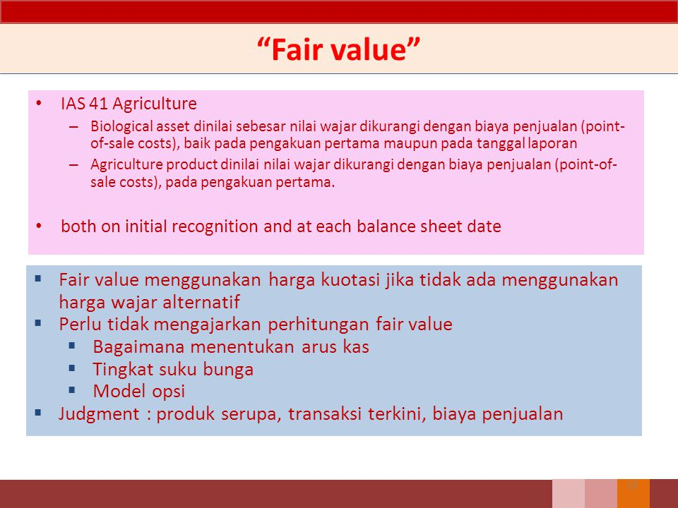 Fair value IAS 41 Agriculture.