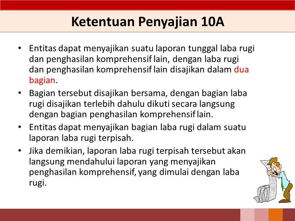 Ketentuan Penyajian 10A