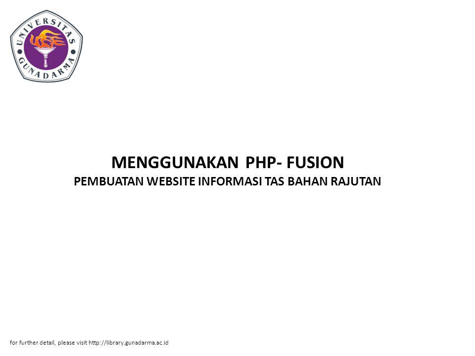MENGGUNAKAN PHP- FUSION PEMBUATAN WEBSITE INFORMASI TAS BAHAN RAJUTAN