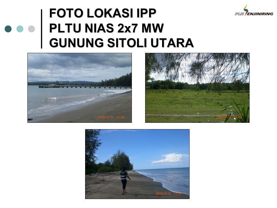 FOTO LOKASI IPP PLTU NIAS 2x7 MW GUNUNG SITOLI UTARA