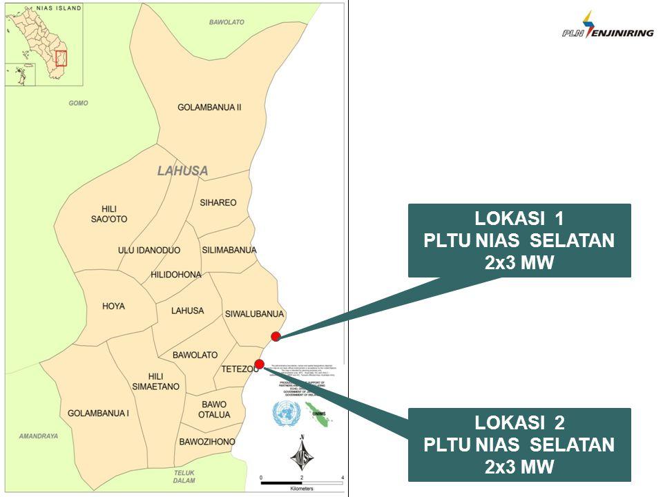 LOKASI 1 PLTU NIAS SELATAN 2x3 MW LOKASI 2 PLTU NIAS SELATAN 2x3 MW