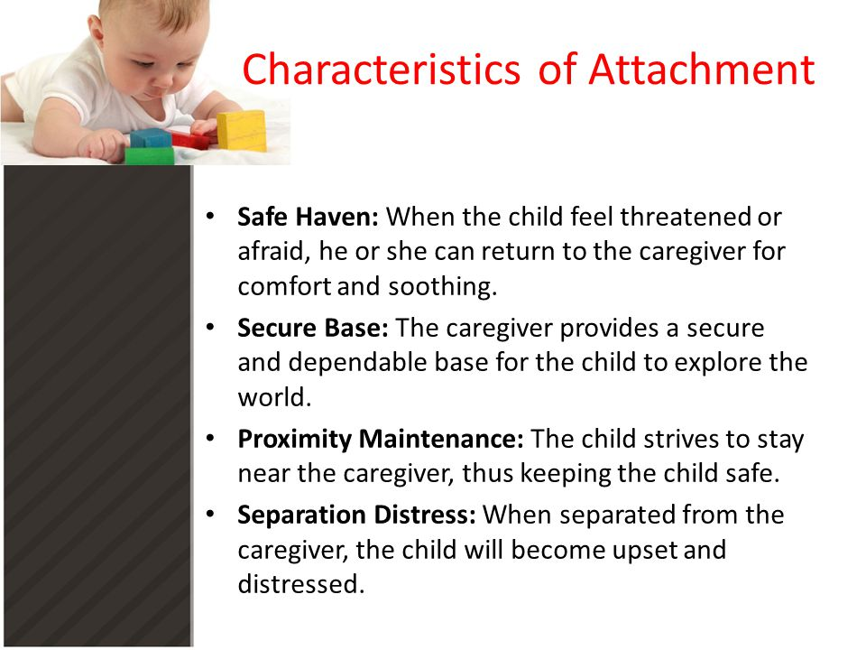 Characteristics of Attachment