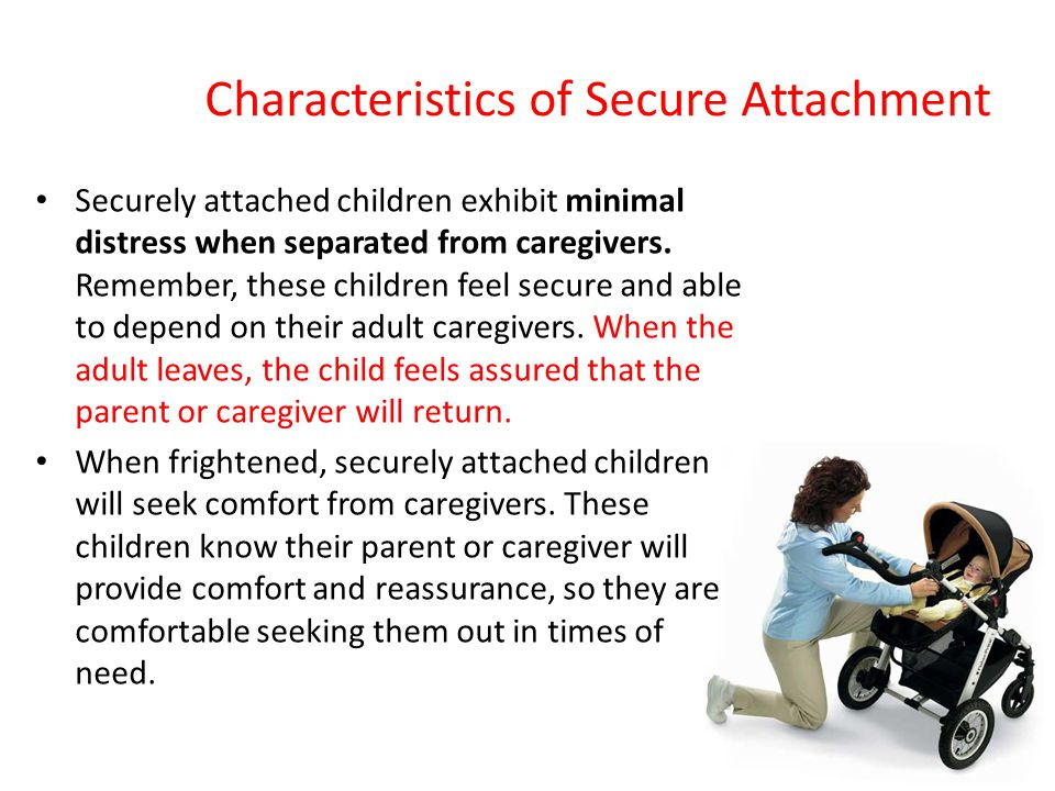 Characteristics of Secure Attachment