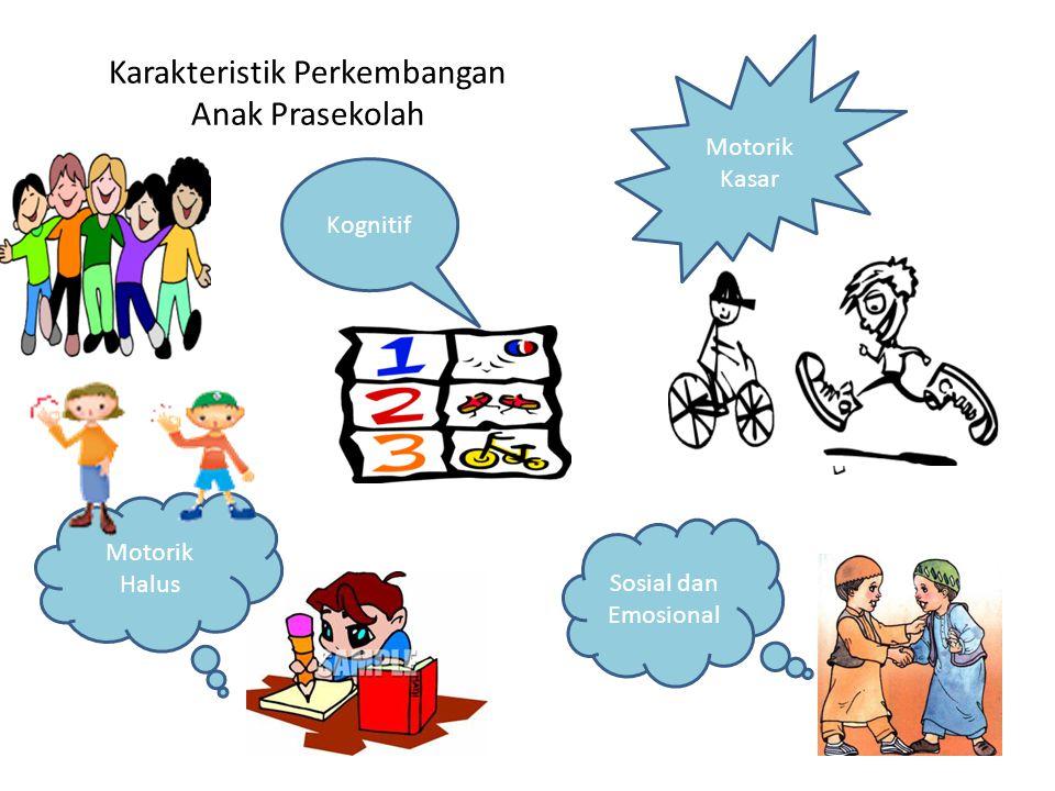 Karakteristik Perkembangan Anak Prasekolah