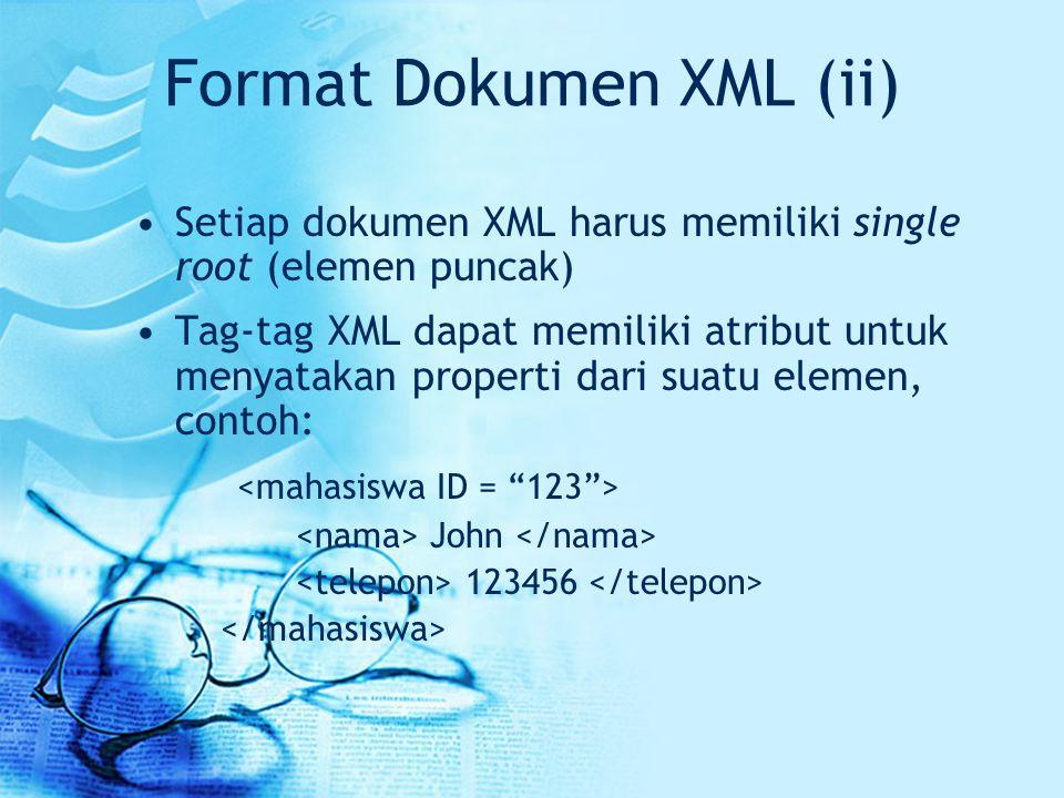 Format Dokumen XML (ii)