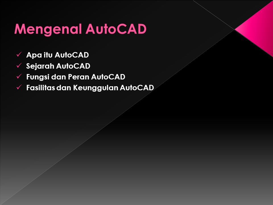 Mengenal AutoCAD Apa itu AutoCAD Sejarah AutoCAD