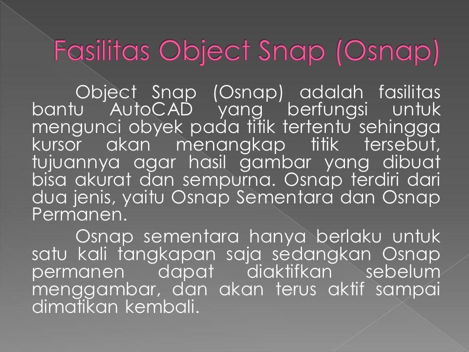 Fasilitas Object Snap (Osnap)