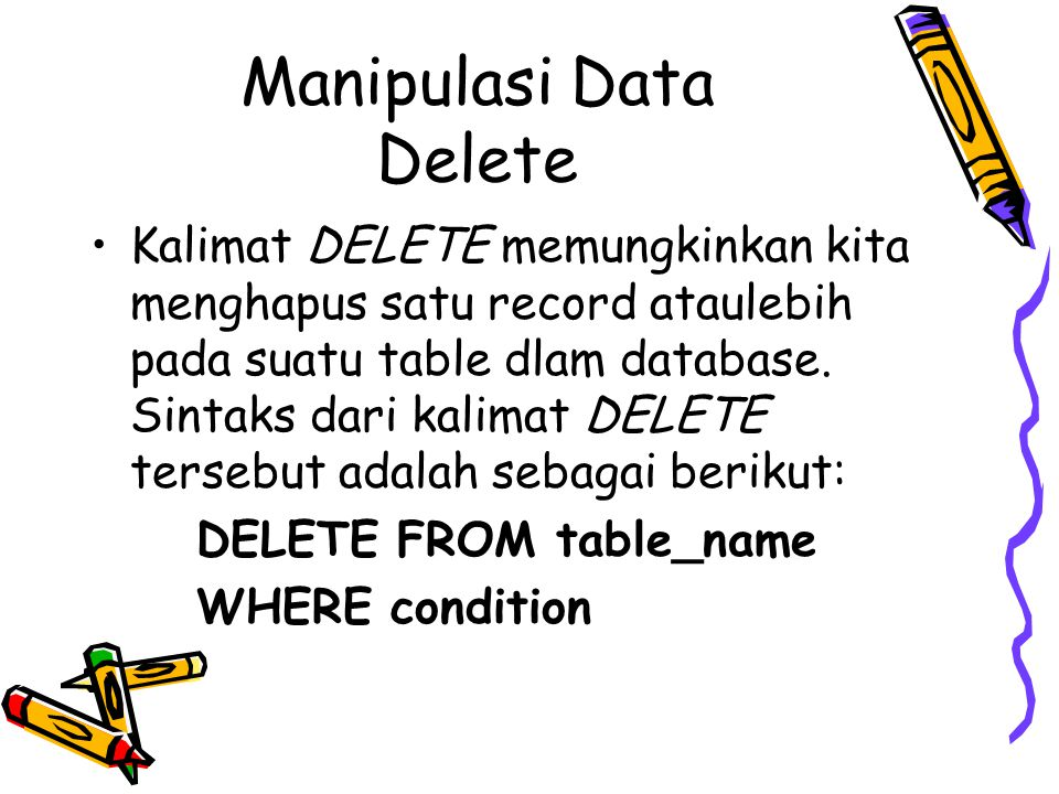 Manipulasi Data Delete