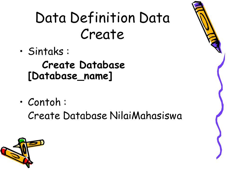 Data Definition Data Create