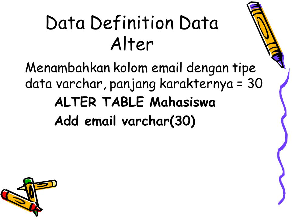 Data Definition Data Alter