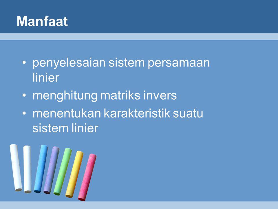 Manfaat penyelesaian sistem persamaan linier menghitung matriks invers