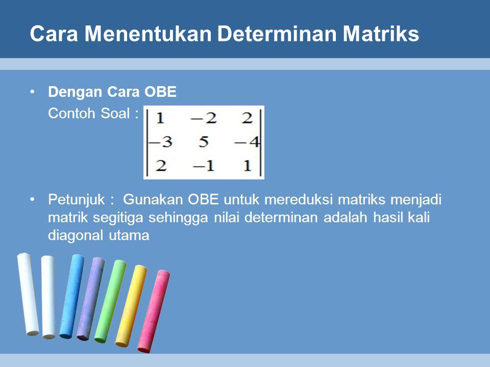 Cara Menentukan Determinan Matriks