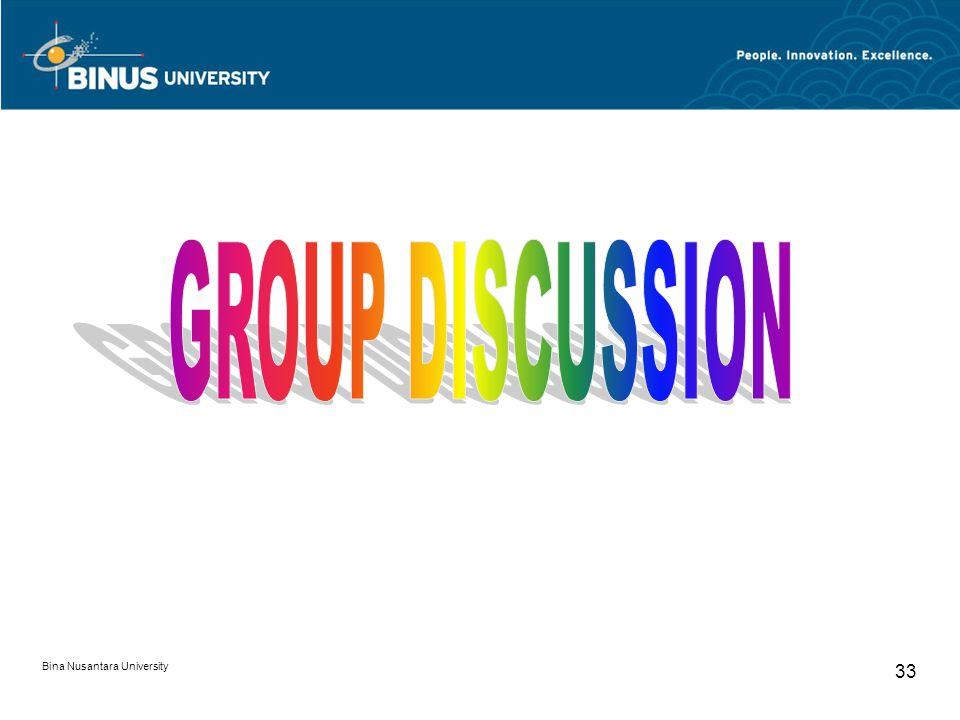 GROUP DISCUSSION Bina Nusantara University