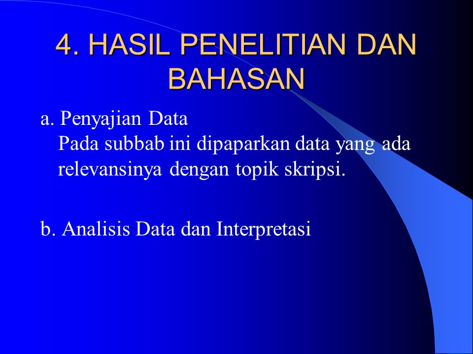 4. HASIL PENELITIAN DAN BAHASAN