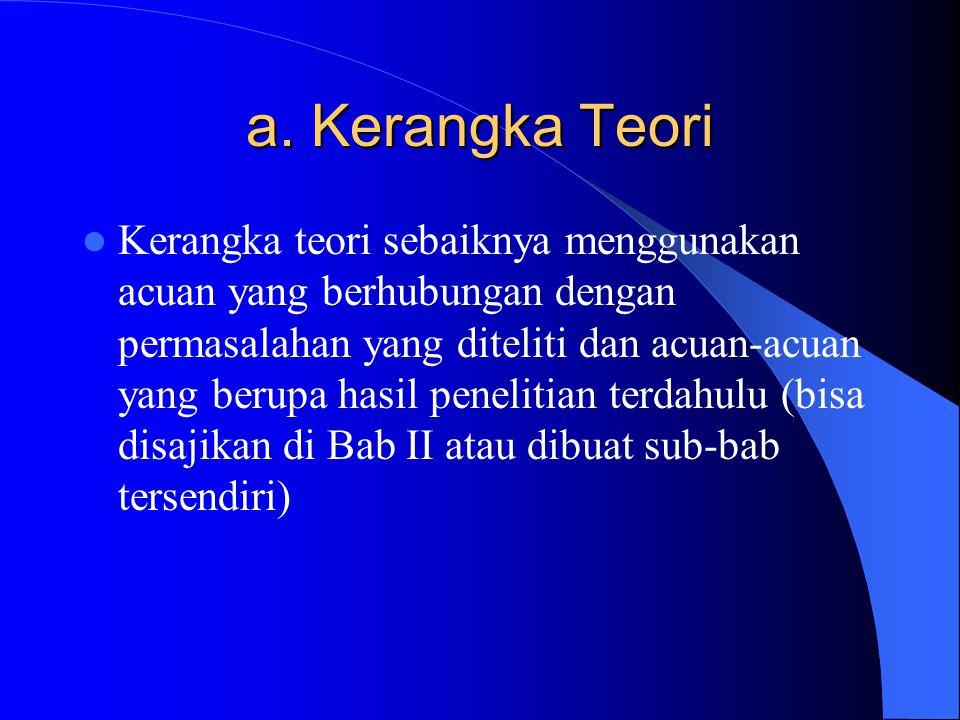 a. Kerangka Teori