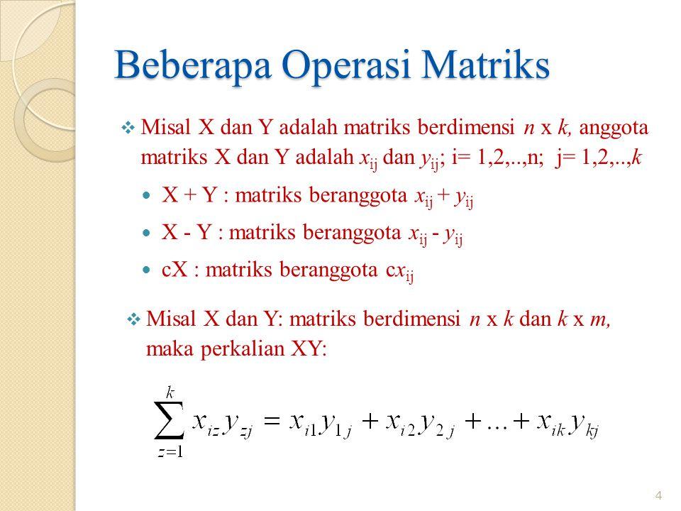 Beberapa Operasi Matriks