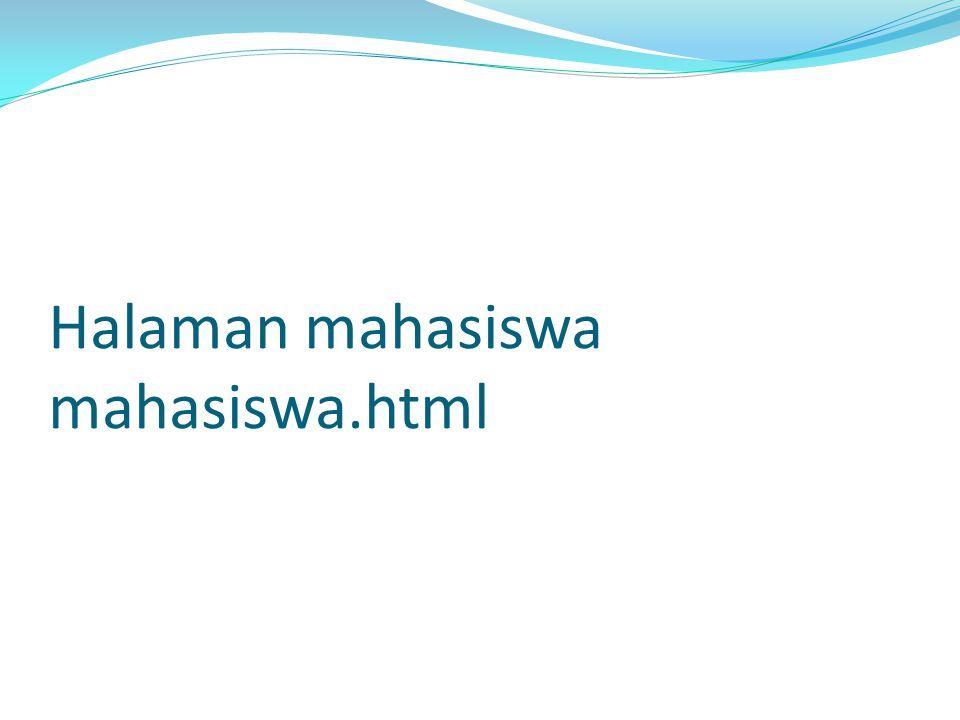 Halaman mahasiswa mahasiswa.html