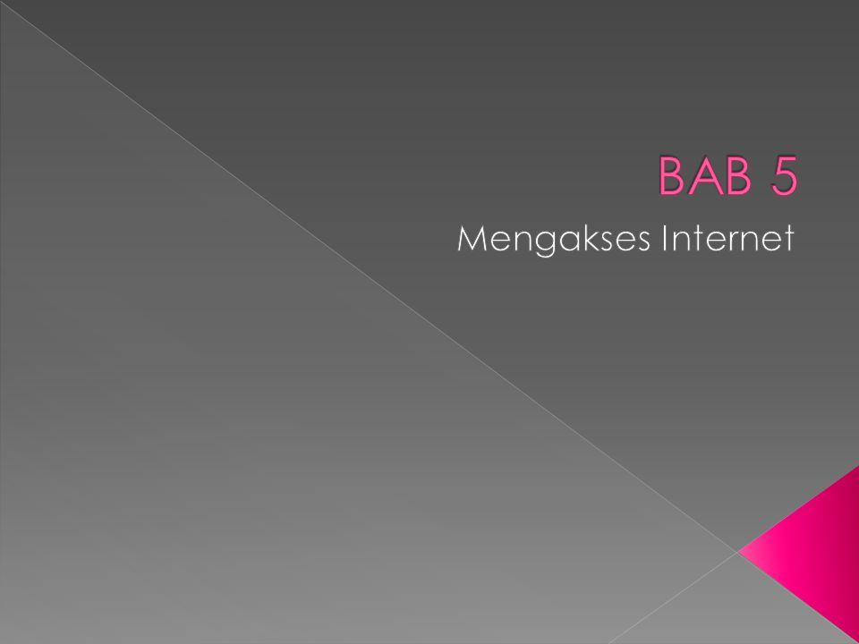 BAB 5 Mengakses Internet