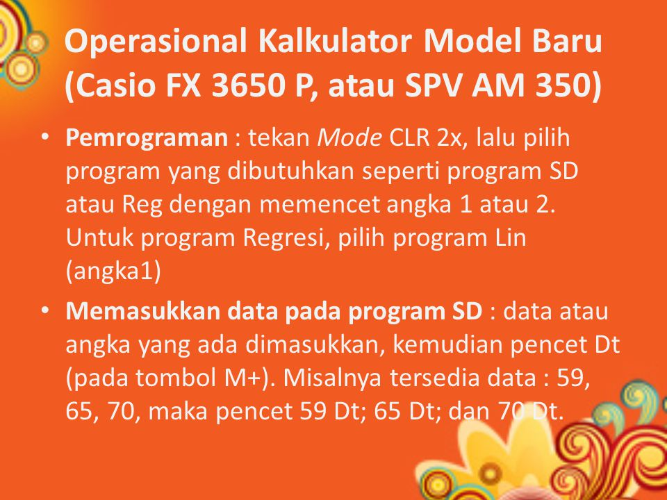 Operasional Kalkulator Model Baru (Casio FX 3650 P, atau SPV AM 350)