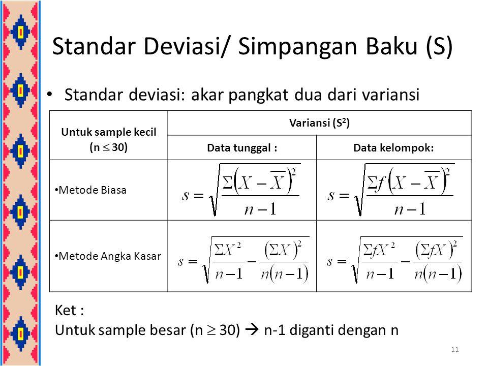 Standar Deviasi/ Simpangan Baku (S)
