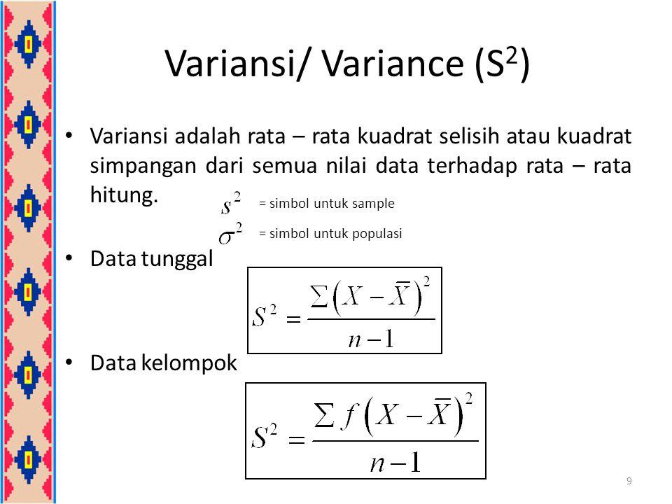 Variansi/ Variance (S2)