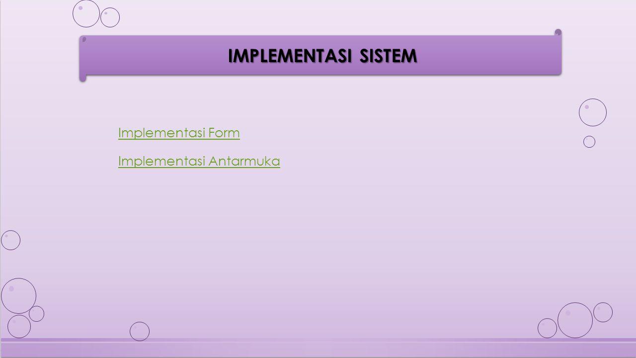 Implementasi Form Implementasi Antarmuka
