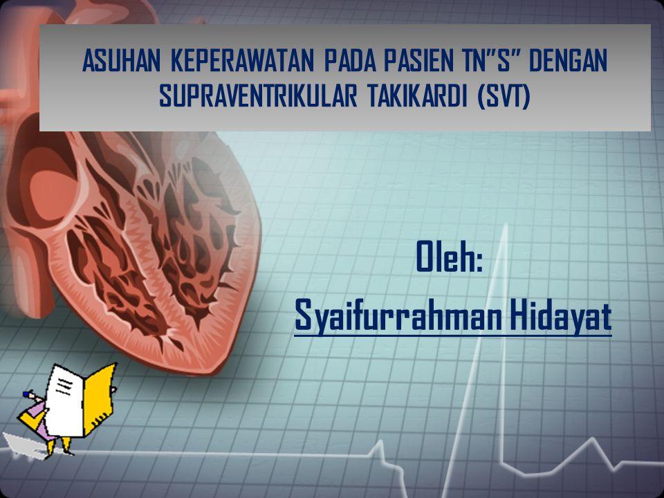 Oleh: Syaifurrahman Hidayat