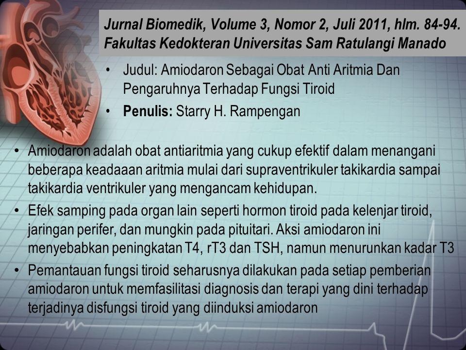 Jurnal Biomedik, Volume 3, Nomor 2, Juli 2011, hlm. 84-94