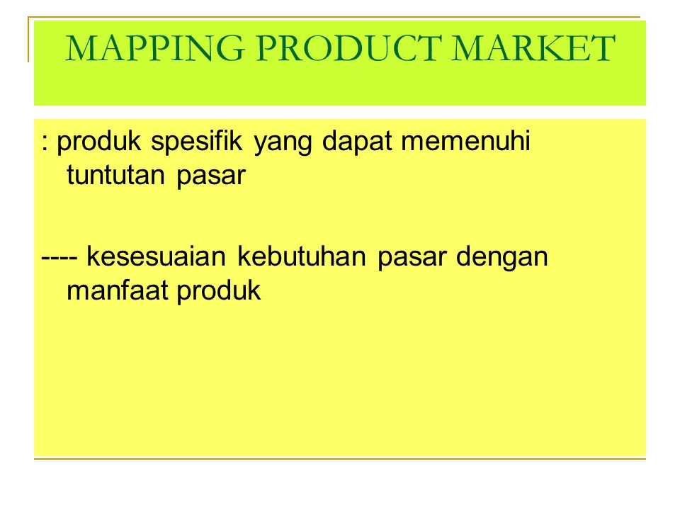 MAPPING PRODUCT MARKET
