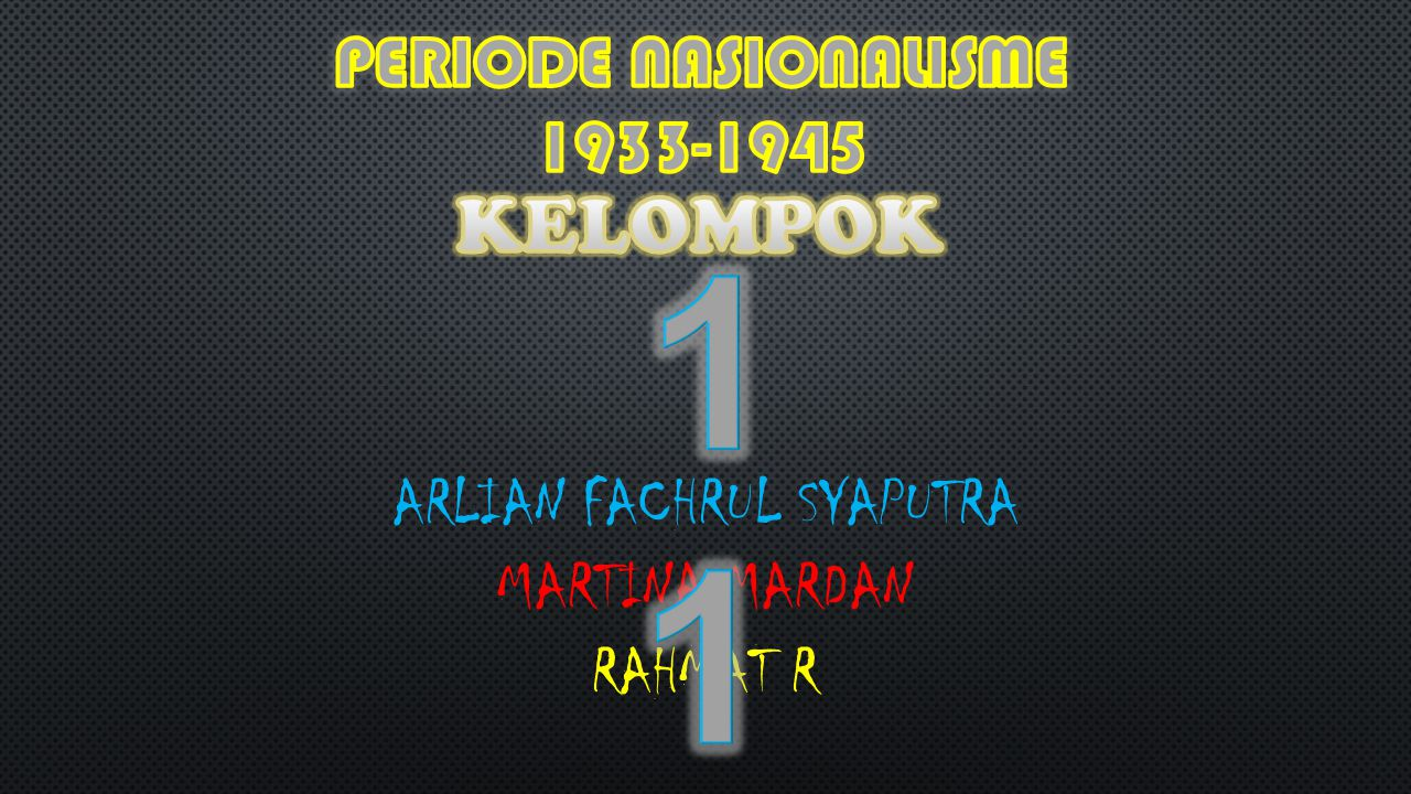 PERIODE NASIONALISME 1933-1945