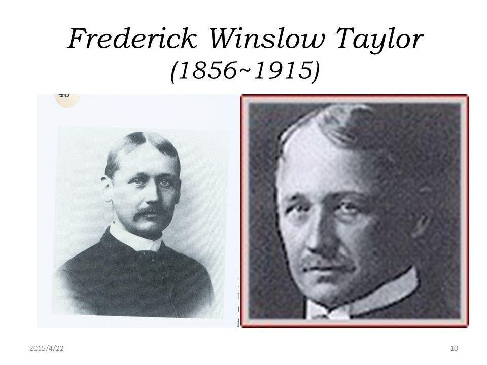 Frederick Winslow Taylor (1856~1915)
