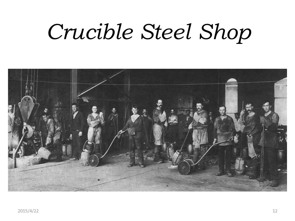 Crucible Steel Shop 2017/4/14