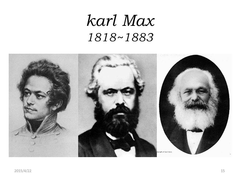 karl Max 1818~1883 2017/4/14