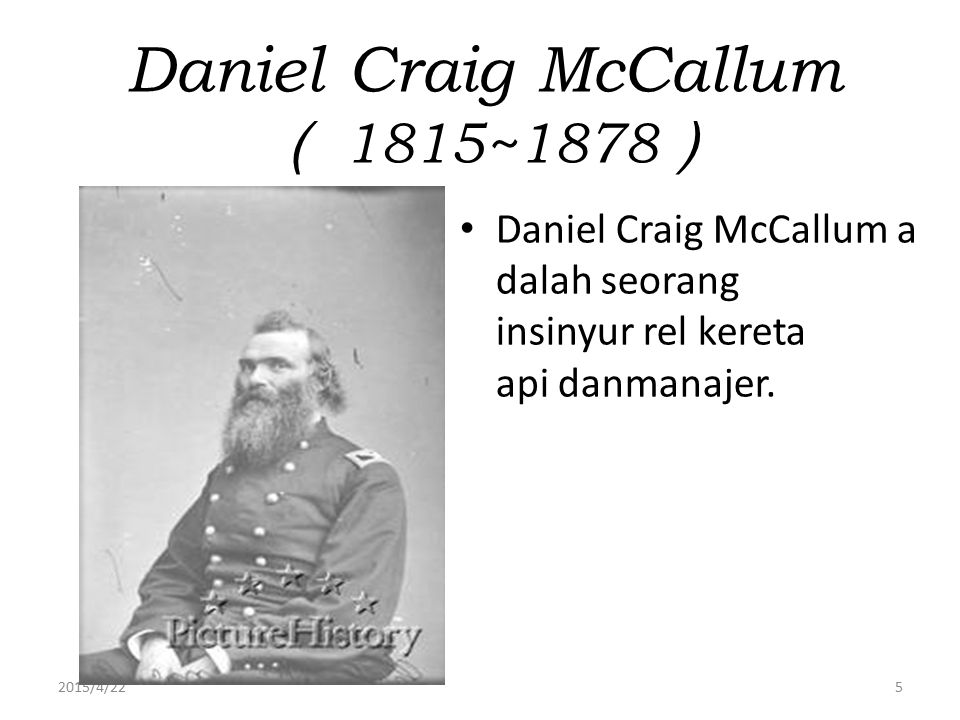 Daniel Craig McCallum ( 1815~1878)