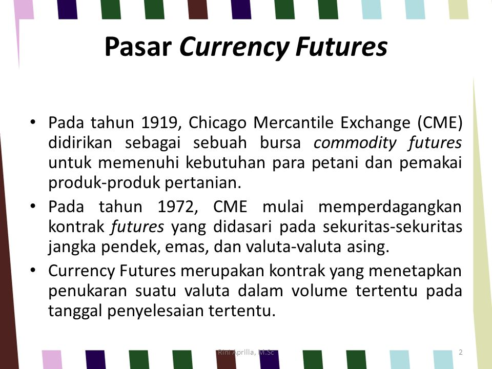 Pasar Currency Futures