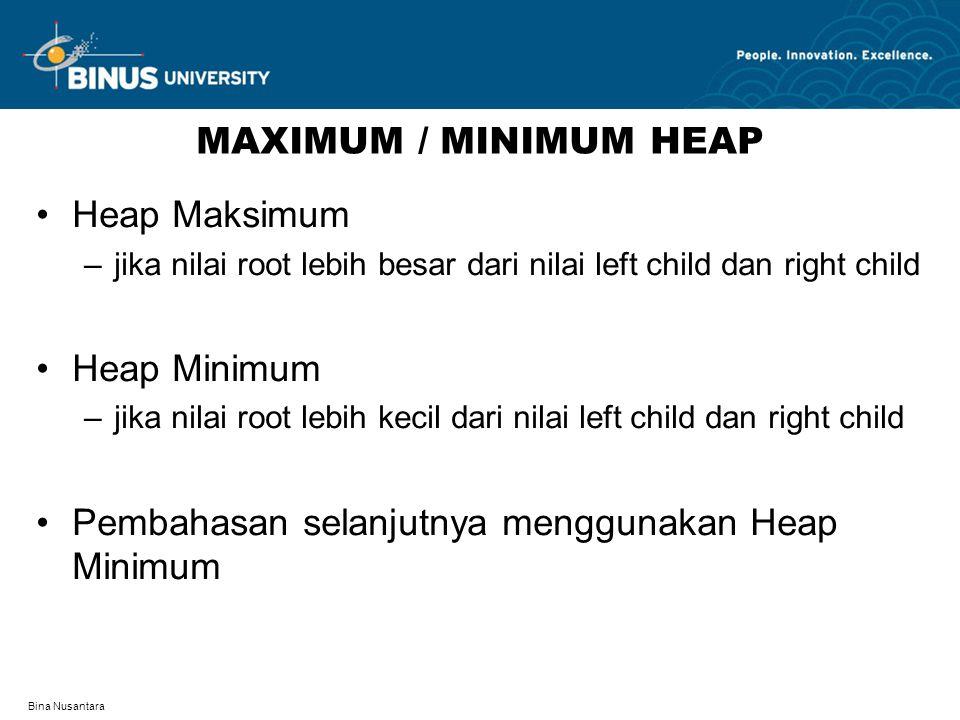 Pembahasan selanjutnya menggunakan Heap Minimum