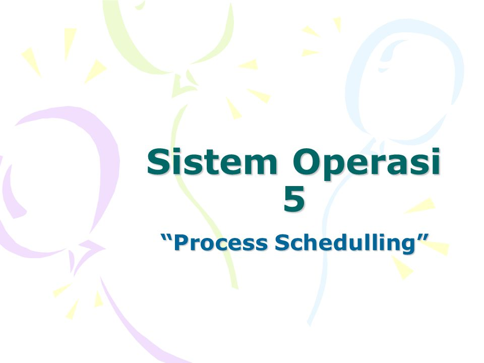 Process Schedulling