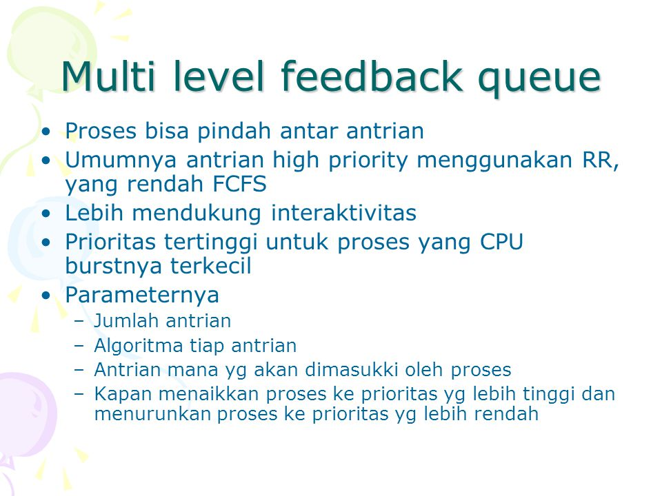 Multi level feedback queue