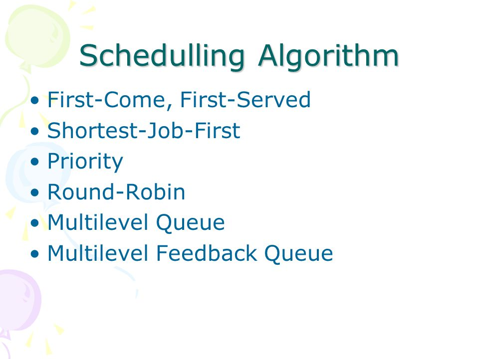 Schedulling Algorithm