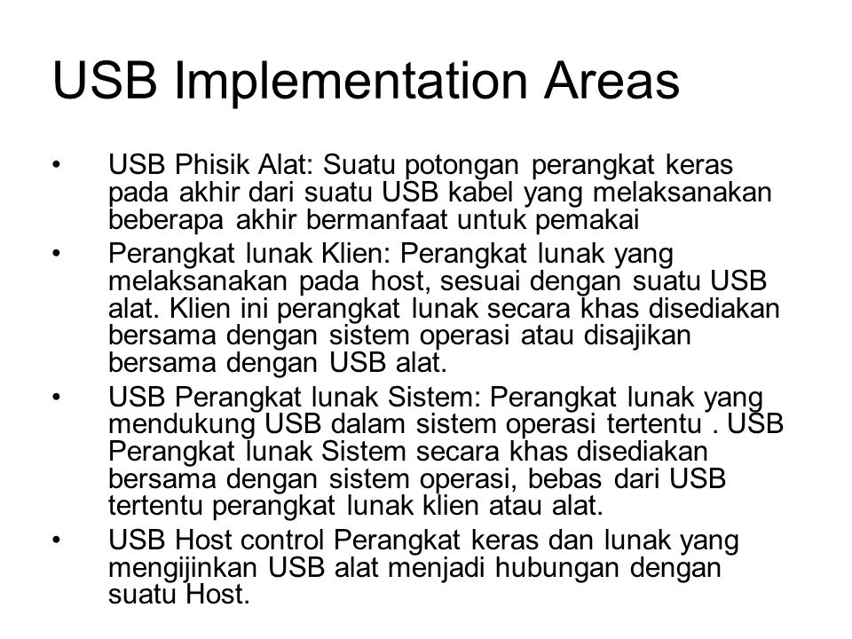 USB Implementation Areas